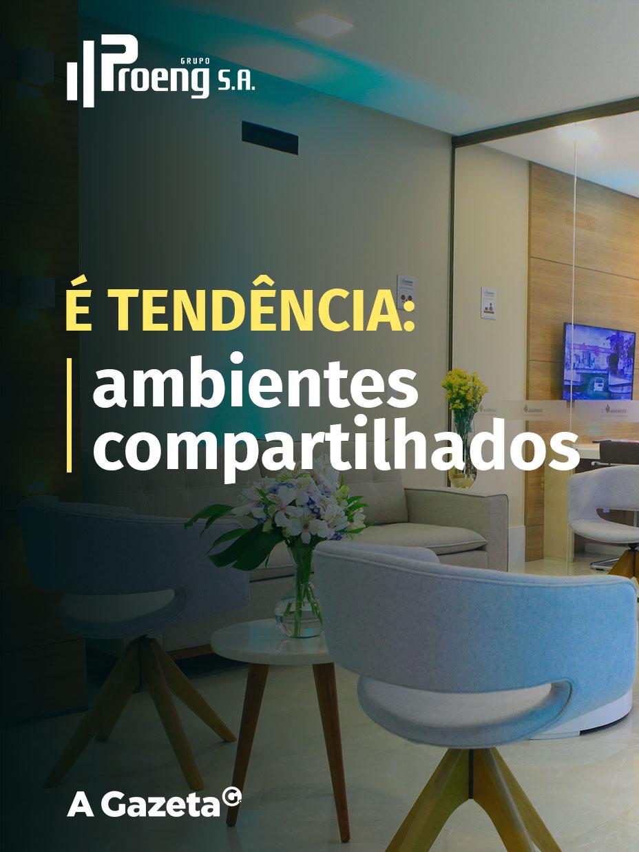 O compartilhamento de serviços e espaços funcionais é tendência no setor de imóveis - conheça as apostas da Proeng.