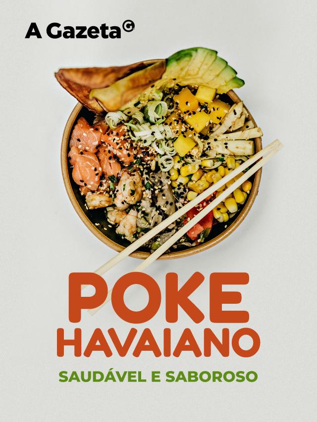 Poke havaiano: servido em uma tigela, o poke é um prato à base de peixe cru marinado com acompanhamentos como vegetais, frutas, algas e grãos.